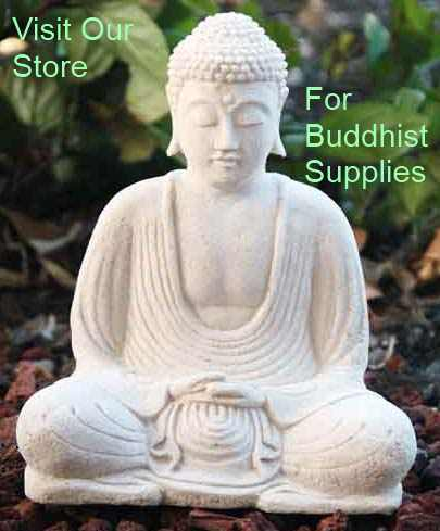 Visit our Buddhist supplies store.